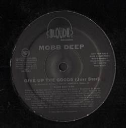 Mobb Deep Give Up The Goods (Just Step)
