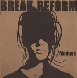 Break Reform Medusa