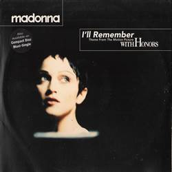 Madonna I'll Remember (Theme From The Motion Picture With Honors)