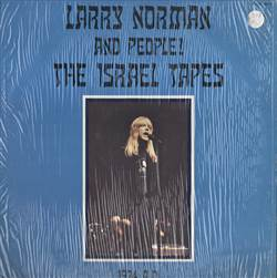 Larry Norman And People! The Israel Tapes