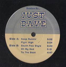 Just Dave Remixes By Just Dave