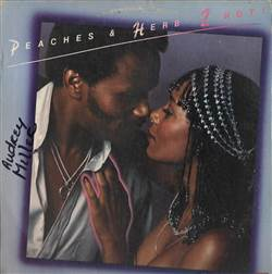 Peaches & Herb 2 Hot!