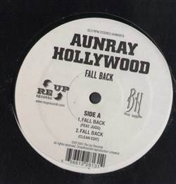 Aunray Hollywood Fall Back / Get Down / Fukk Summin