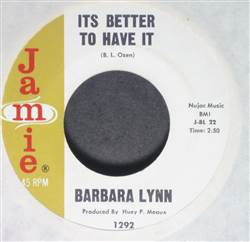 Barbara Lynn It's Better To Have It / People Gonna Talk