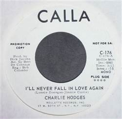 Charlie Hodges I'll Never Fall In Love Again