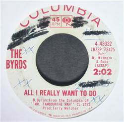 Byrds All I Really Wanna Do / I'll Feel A Whole Lot Better