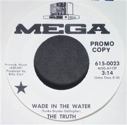 Truth Wade In The Water / Love Locked