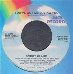 Bobby Bland You've Got Me Loving You / Looking Back