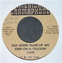 C.W. McCall Old Home Filler-Up An' Keep On-A-Truckin' Cafe / Old 30