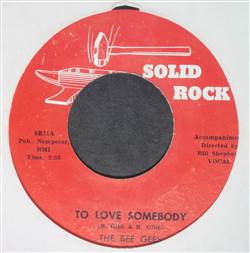 Bee Gees To Love Somebody / Lonely Days