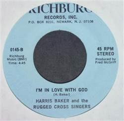 Harris Baker And The Rugged Cross Singers I've Been With Jesus / I'm In Love With God