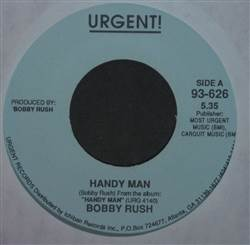 Bobby Rush Handy Man / Second Hand Man