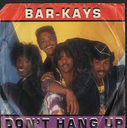 Bar-Kays Don't Hang Up