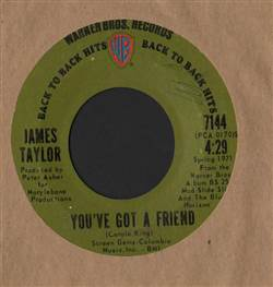 James Taylor Steamroller / You've Got A Friend