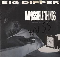 Big Dipper Impossible Things