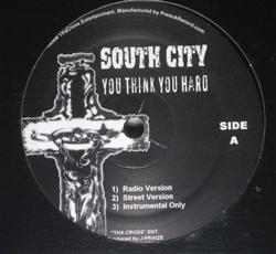 South City You Think You Hard / Give It To Me