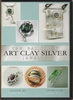 The Basics of Art Clay Silver Jewelry