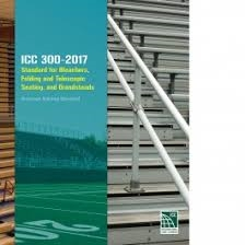 ICC 300-2017: Bleachers, Folding and Telescopic Seating, and Grandstands