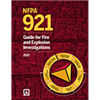NFPA 921: Guide for Fire and Explosion Investigations, 2017 Edition