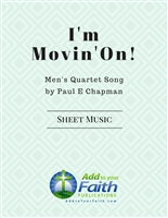 I'm Movin' On - Men's Quartet Sheet Music