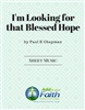 Looking For That Blessed Hope