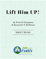 Lift Him Up!