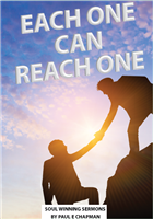 """Each One Can Reach One"" Soul Winning Sermon Series - DOWNLOADABLE"