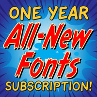 One Year ALL-NEW Font Subscription