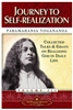 Journey to Self Realization by Paramahansa Yogananda