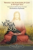 YJ-01 The Yoga of Jesus - by Paramahansa Yogananda