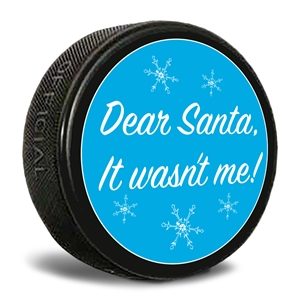 dear santa it wasn't me hockey puck