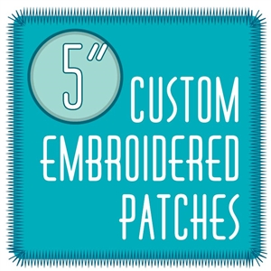 "custom patches 5.0"" embroidered custom embroidered patches 5.0"""