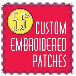"custom patches 5.5"" embroidered custom embroidered patches 5.5"""
