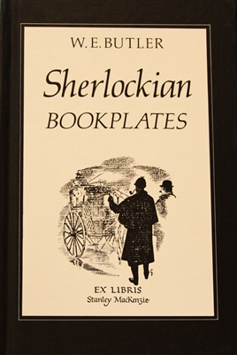 "cover of the book Sherlockian Bookplates by W. E. Butler which contains more than 50 Sherlockian bookplates and discusses the overlapping world of bookplate collectors and ""Sherlockians."""