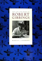 cover of the book The Life and Work of Robert Gibbings by Martin Andrews, Primrose Hill Press, the first substantial biography of Robert Gibbings with more than 400 illustrations