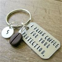 Coffee Key Chain, I Drink Coffee For Your Protection