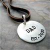 Dad's Necklace, handstamped pewter disc on leather cord
