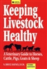 Farm & Animal How-To Books: Keeping Livestock Healthy