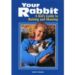 Farm & Animal How-To Books: Your Rabbit