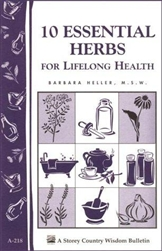 Health & Beauty Bulletins by Storey: 10 Essential Herbs for Lifelong Health
