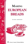 Cooking Bulletins by Storey: Making European Breads