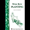 Wide-Row Planting, the Productive Miracle