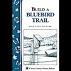 Build a Bluebird Trail