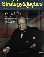 Churchill's Balkan Gambit (strategy & tactics 298)