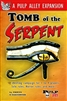 1006 - TOMB OF THE SERPENT