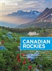 Canadian Rockies Moon Travel Guide