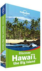 Discover Hawaii The Big Island Lonely Planet