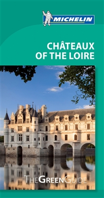 Chateaux of the Loire Green Guide