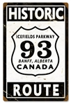 Highway 93 Icefields Parkway Banff Metal Sign