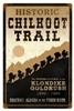Historic Chilkoot Trail Klondike Gold Rush Vintage Metal Sign